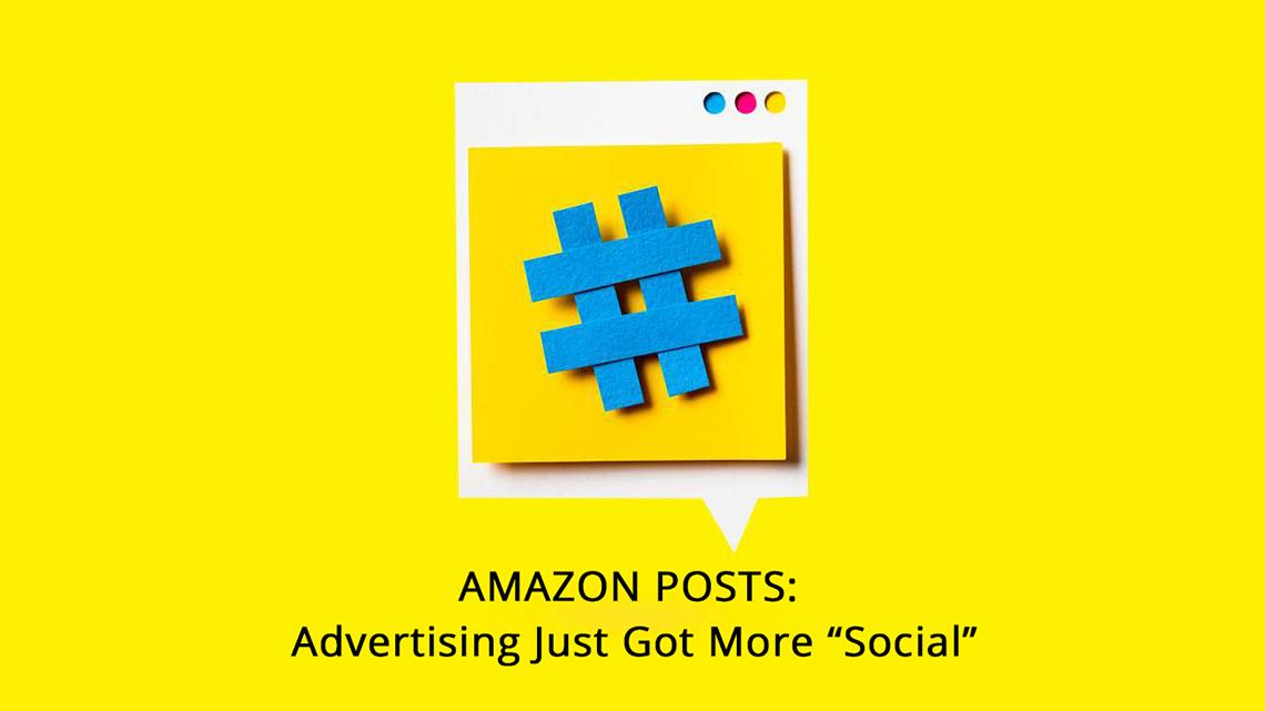 Amazon Posts: Say Hello To Free Advertising