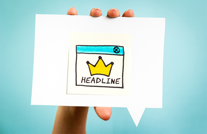 The importance of headlines hasn't just decreased yet, even in the digital world. These little creatures determine if your target audience will click and view your website or not.