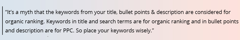 Only the keywords from the title and search terms are taken into account for organic ranking. The keywords you add in bullet points and description are considered for PPC.