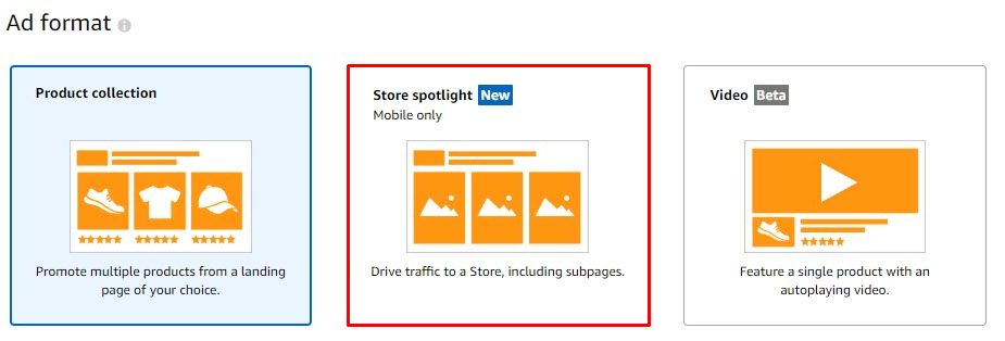 Choose the ad format as Store Spotlight