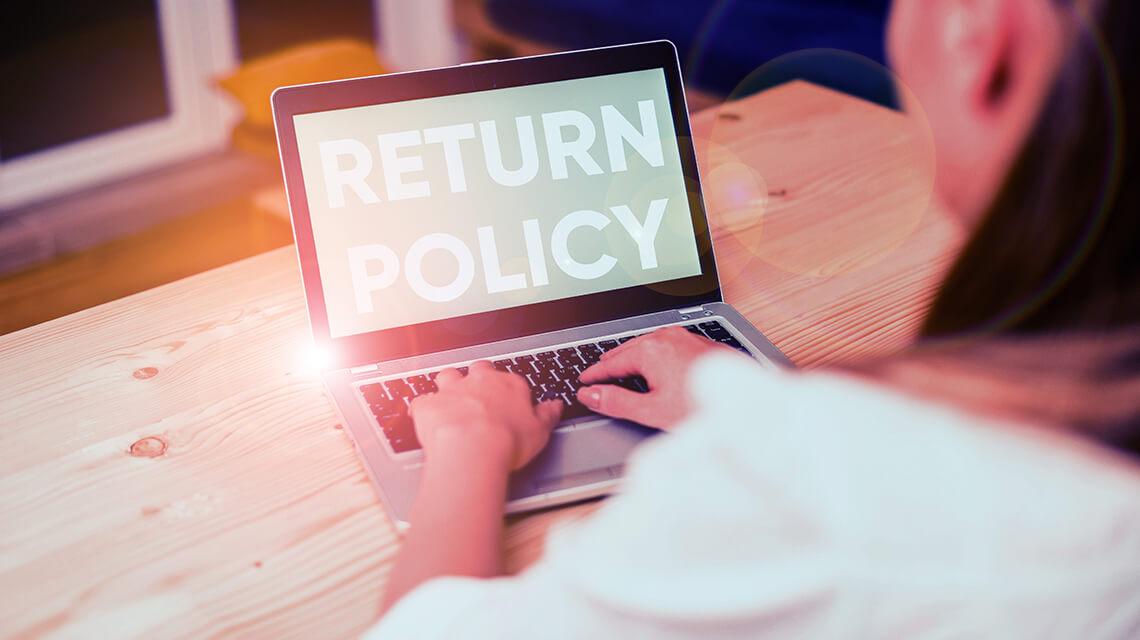 Streamline the return/refund process